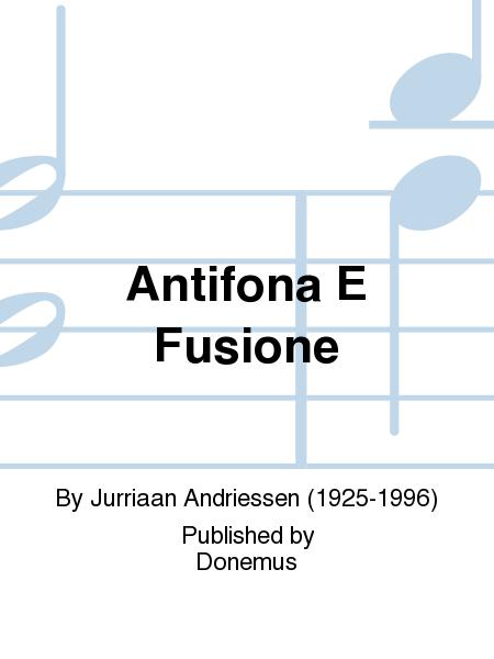 Antifona E Fusione