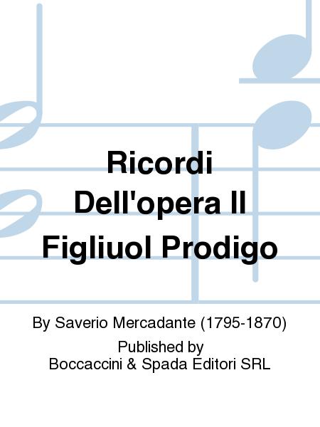 Ricordi Dell'Opera Il Figliuol Prodigo
