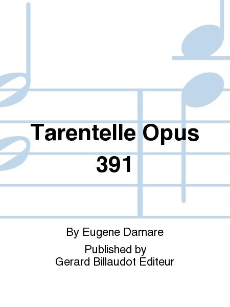 Tarentelle Opus 391