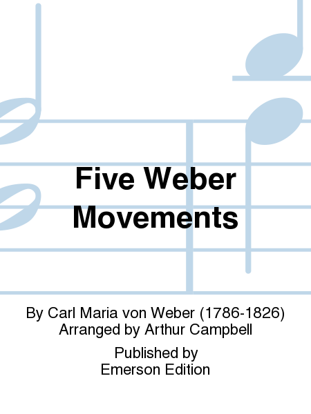Five Weber Movements