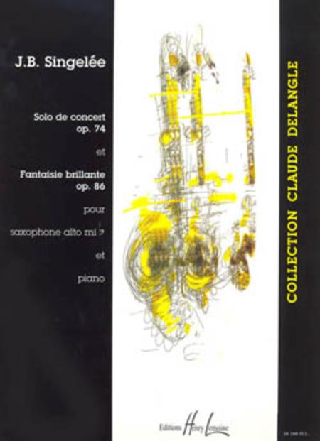 Solo De Concert Op. 74 - Fantaisie Brillante Op. 86