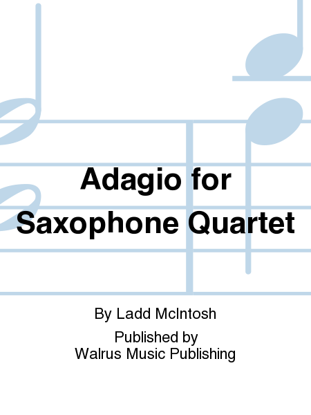 Adagio for Saxophone Quartet
