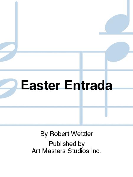 Easter Entrada