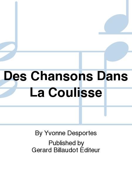 Des Chansons Dans La Coulisse