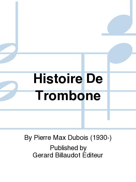 Histoire De Trombone