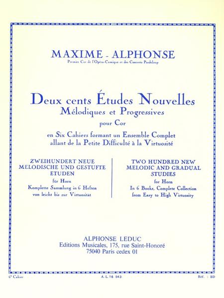 200 Etudes Nouvelles - Volume 6: 10 Gdes Etudes Nouvelles Virtuosite Cor