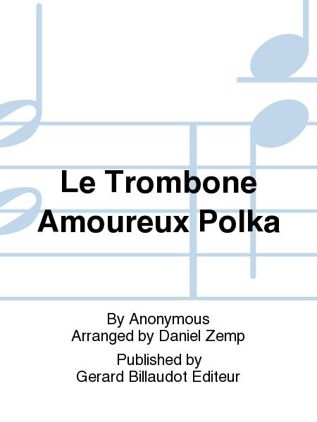 Le Trombone Amoureux Polka