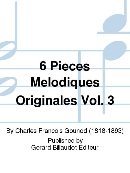 6 Pieces Melodiques Originales Vol. 3