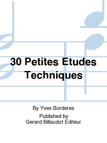 30 Petites Etudes Techniques