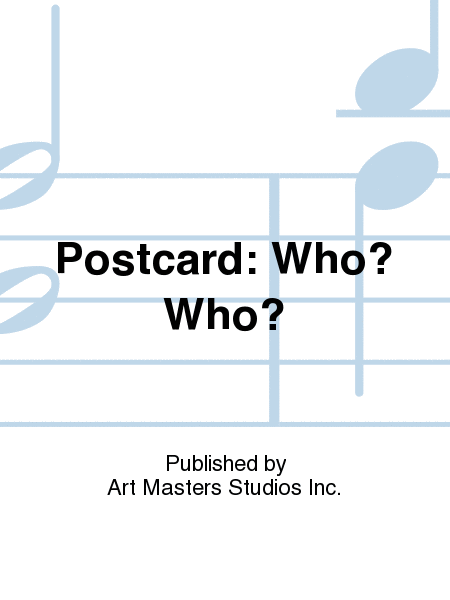 Postcard: Who? Who?
