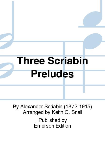 Three Scriabin Preludes