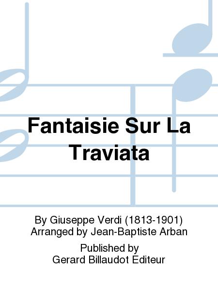 Fantaisie Sur La Traviata