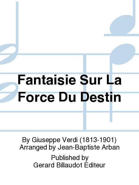 Fantaisie Sur La Force Du Destin