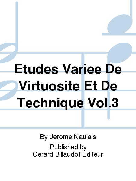 Etudes Variee De Virtuosite Et De Technique Vol.3