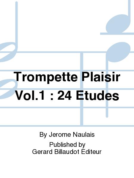 Trompette Plaisir Vol.1 : 24 Etudes