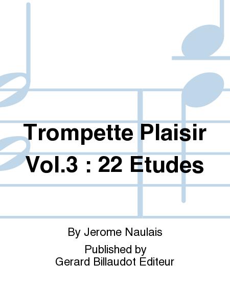 Trompette Plaisir Vol.3 : 22 Etudes