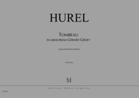 Tombeau - In Memoriam Gerard Grisey