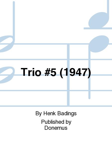 Trio #5 (1947)