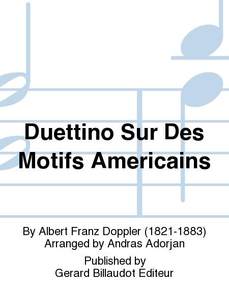 Duettino Sur Des Motifs Americains