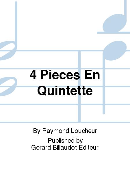 4 Pieces En Quintette