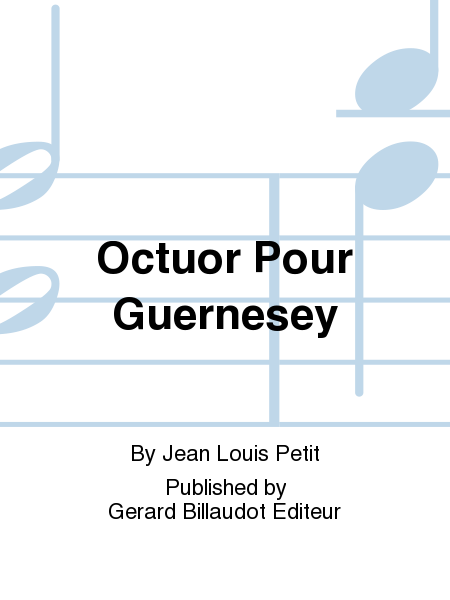 Octuor Pour Guernesey