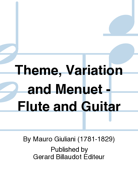 Theme, Variation and Menuet - Flute and Guitar