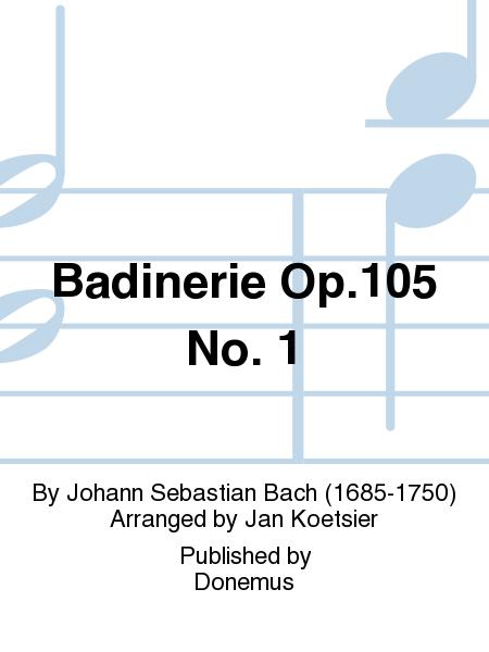 Badinerie Op.105 No. 1