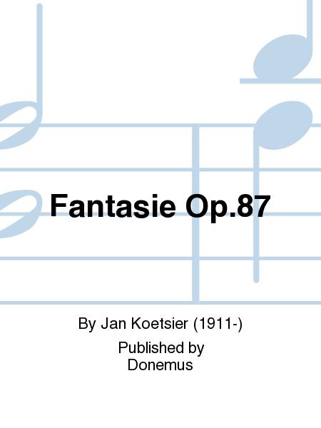Fantasie Op.87