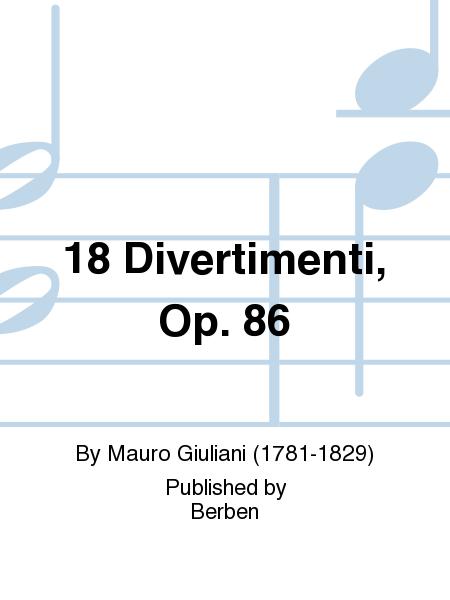 18 Divertimenti, Op. 86