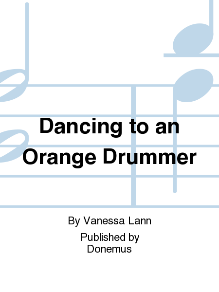 Dancing to an Orange Drummer