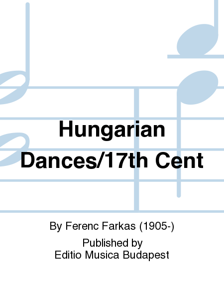 Hungarian Dances/17th Cent