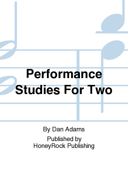 Performance Studies For Two
