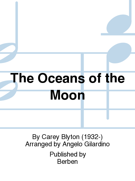 The Oceans of the Moon