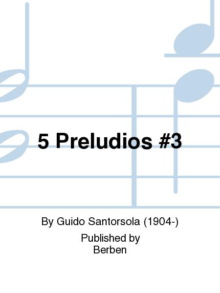 5 Preludios No.3