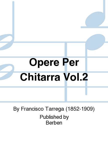 Opere per Chitarra Vol.2
