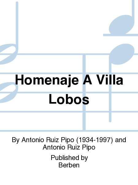 Homenaje A Villa Lobos