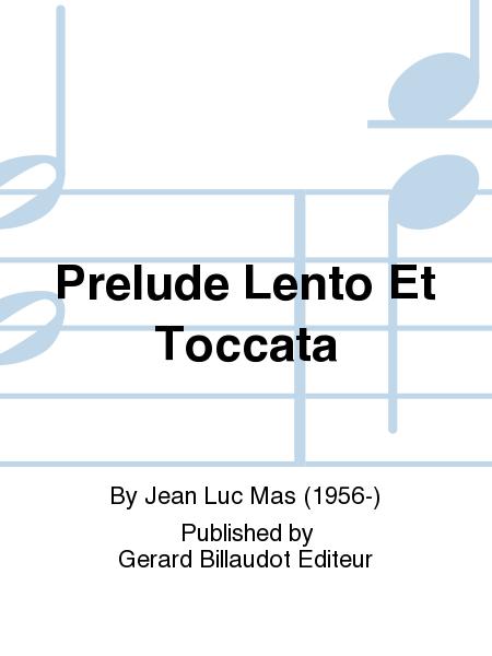 Prelude Lento Et Toccata