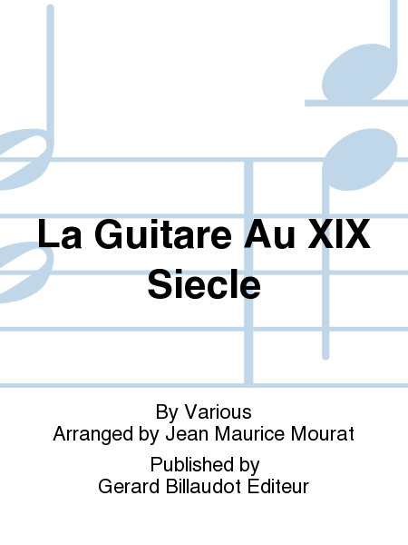 La Guitare Au XIX Siecle