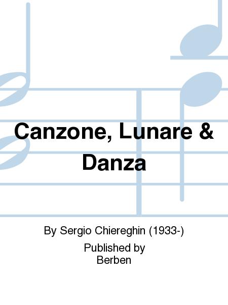 Canzone, Lunare & Danza