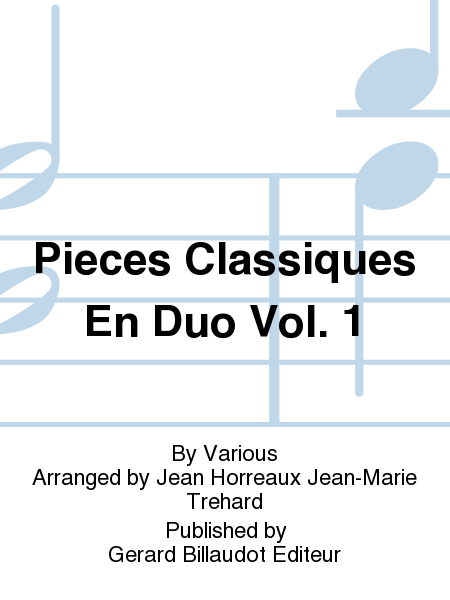 Pieces Classiques En Duo Vol. 1