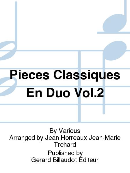 Pieces Classiques En Duo Vol.2