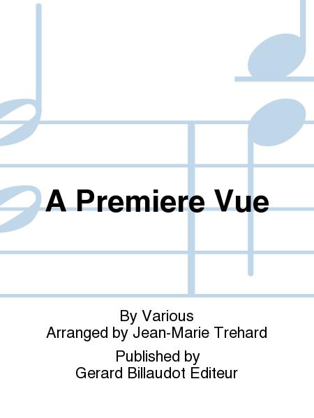 A Premiere Vue