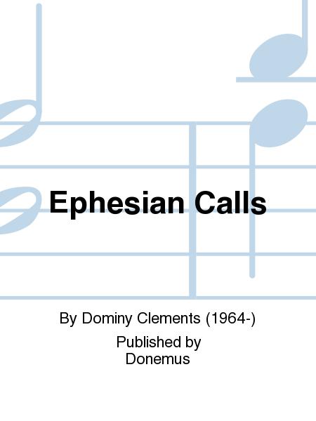 Ephesian Calls