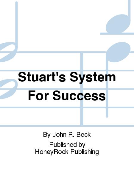 Stuart's System For Success