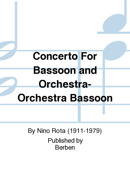 Concerto For Bassoon and Orchestra- Orchestra Bassoon