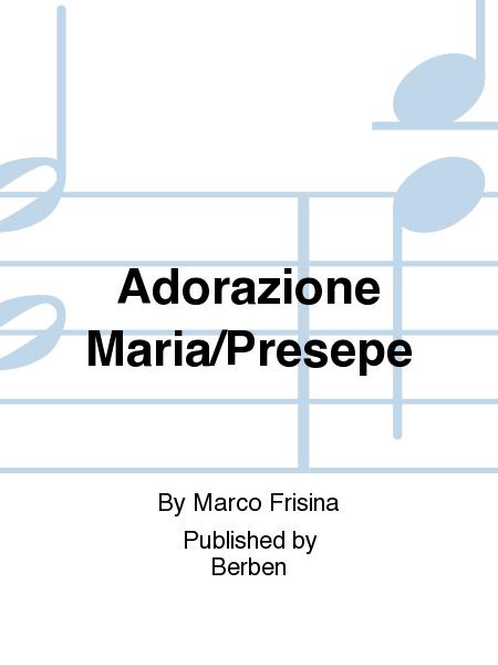 Adorazione Maria/Presepe