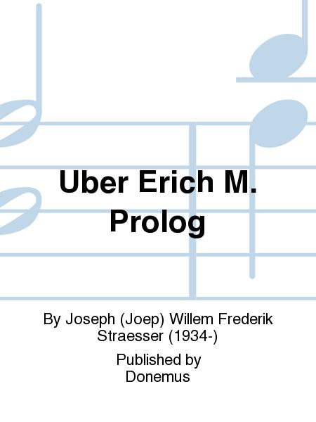 Uber Erich M. Prolog