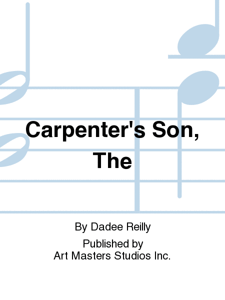 Carpenter's Son, The