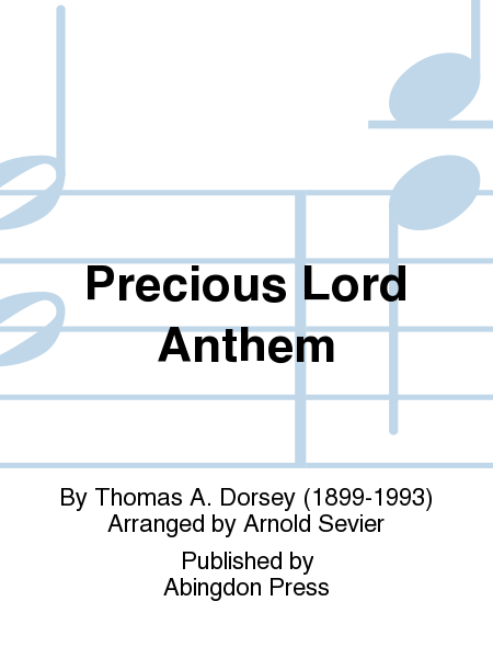 Precious Lord Anthem
