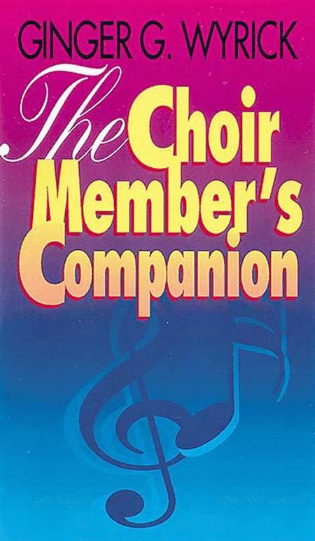 The Choir Member's Companion